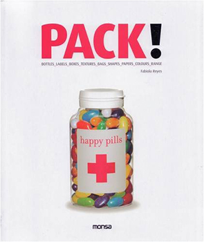 Pack!, Fabiola Reyes, ed., Monsa Editions, Barcelona, 2007.