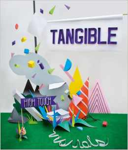 Tangible: High Touch Visuals, R. Klanten and M. Hbner, erds., Gestalten Verlag, Berlin, 2009